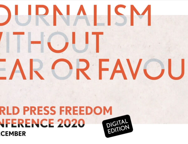 Journalism without fear or favour, World Press Freedom Conference 2020